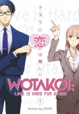 Wotakoi: Love is Hard for Otaku, Vol 1 (Otakoi: Otaku Can't Fall in Love?!)