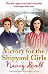 Victory for the Shipyard Girls (Shipyard Girls #5)