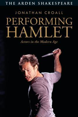 Performing Hamlet: Actors in the Modern Age