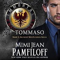 Tommaso (Immortal Matchmakers, Inc. #2)