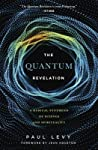 Quantum Revelation: A Radical Synthesis of Science and Spirituality