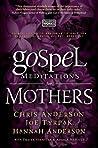 Gospel Meditations for Mothers