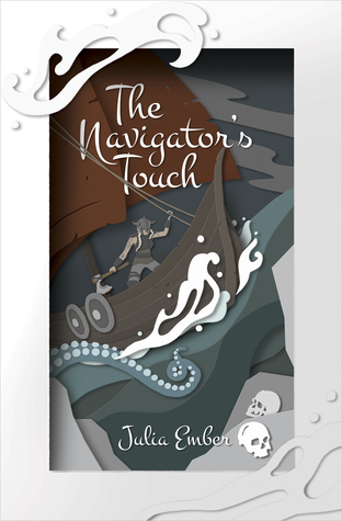 The Navigator's Touch (The Seafarer's Kiss, #2)