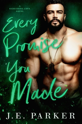Every Promise You Made (Redeeming Love, #3)