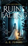 Ruins Falling (The Last Throne, #1.5)