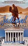 Judicial Indiscretion: The Chi-Town Girls Trilogy (Family Reunion-The Wisdom of the Ancesors Book 13)