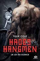 La loi du silence (Hades Hangmen, #5)