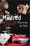 Mildred Romancing the Odds (Mildred Unchained #2)