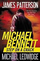 Step on a Crack (Michael Bennett, #1)