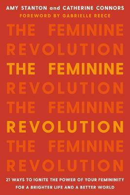 The Feminine Revolution 21 Ways to