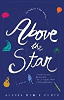Above the Star (The 8th Island Trilogy #1)