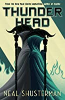 Thunderhead (Arc of a Scythe, #2)