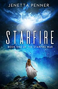 Starfire (The Starfire Wars, #1)