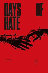 Days of Hate Book 1