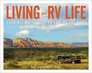 Living the RV Life by Marc Bennett