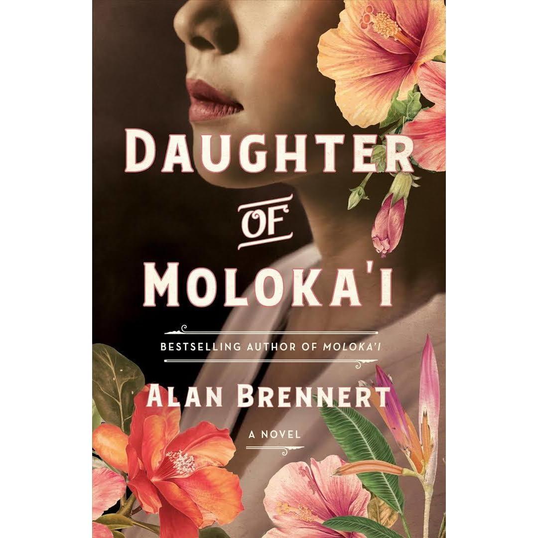 Daughter of Moloka'i (Moloka'i, #2) by Alan Brennert