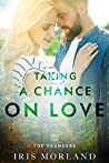 Taking a Chance on Love (The Youngers, #2)