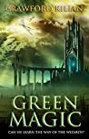 Greenmagic (Greenmagic, #1)