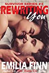 Rewriting You (Survivor, #4)