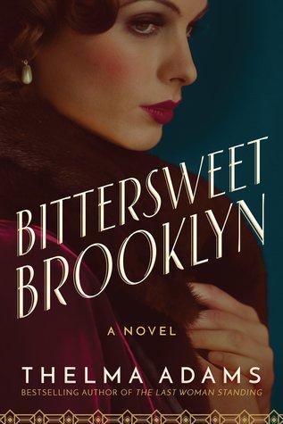 Bittersweet Brooklyn: A Novel
