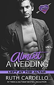 Almost a Wedding (Left at the Altar #2)
