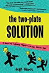 The Two-Plate Solution: A Novel of Culinary Mayhem in the Middle East