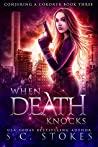 When Death Knocks (Conjuring a Coroner #3)