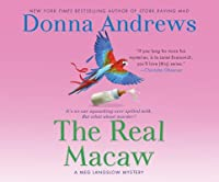 The Real Macaw (Meg Langslow Mysteries)