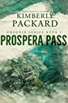 Prospera Pass (Phoenix Series Book 3)