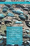 The Magic of Coin-Trees from Religion to Recreation by Ceri Houlbrook