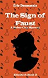The Sign of Faust (A Baker City Mystery, #2)