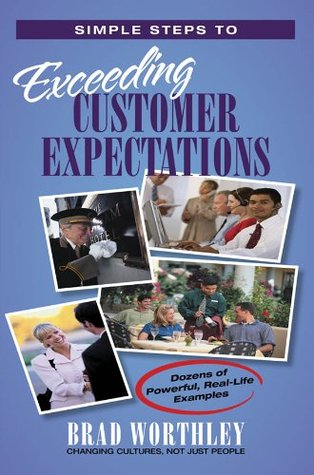 Simple Steps to Exceeding Customer Expectations