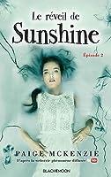 Le réveil de Sunshine (Sunshine #2)