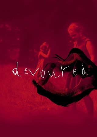 Devoured by Anna Mackmin