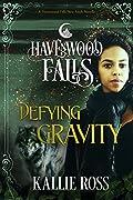 Defying Gravity: