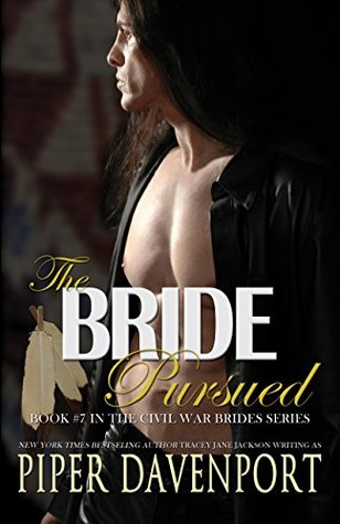 The Bride Pursued (Civil War Brides #7)
