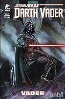 Star Wars: Darth Vader, Cilt 1: Vader