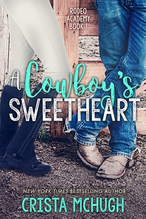 A Cowboy's Sweetheart (Rodeo Academy, #1)