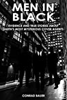 Men in Black - Evidence and True Stories about Earth's Most Mysterious Cover Agents: Alien and UFO Encounters (Unexplained Mysteries & Paranormal Phenomena Book 9)