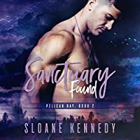 Sanctuary Found (Pelican Bay #2)