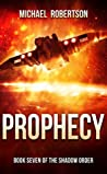 Prophecy by Michael    Robertson