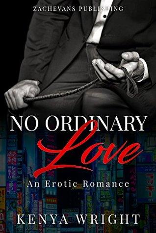 No Ordinary Love by Kenya Wright
