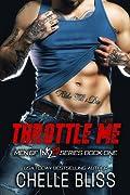 Throttle Me