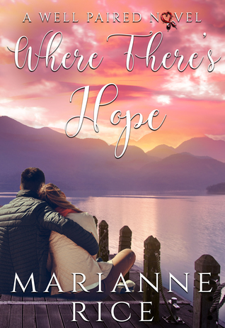 Where There's Hope (A Well Paired Novel, #2)