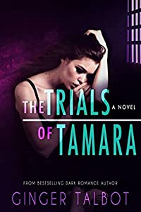 The Trials of Tamara (Blue-Eyed Monsters #2)