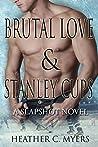 Brutal Love & Stanley Cups (Slapshot #9)