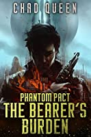 The Bearer's Burden (Phantom Pact #1)