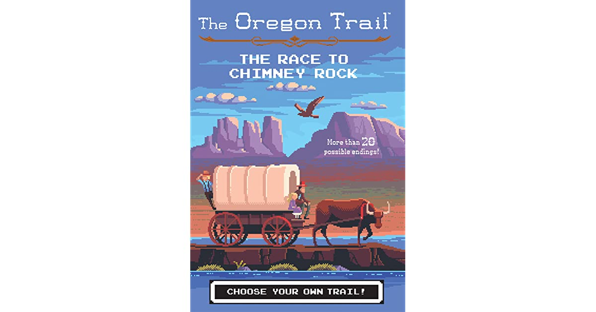 The Race to Chimney Rock (The Oregon Trail, #1) by Jesse Wiley
