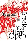 The Love Story Journal: Break Your Heart Open: The Art of Transformation