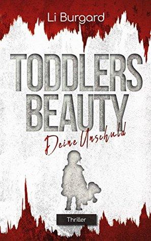 Deine Unschuld: Toddlers Beauty (Phoebe-Cott-Reihe 2)
